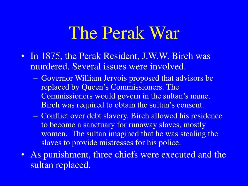 The Perak War
