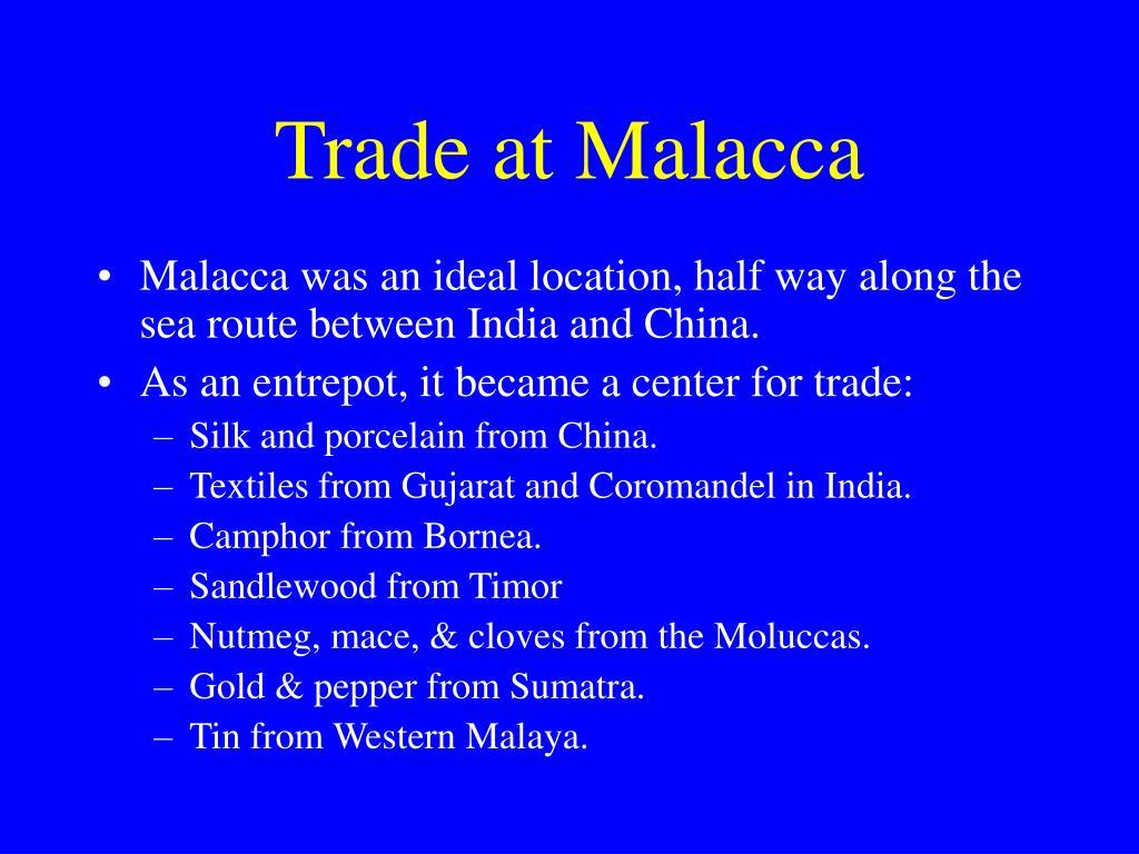 Trade at Malacca