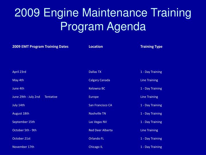 2009 Engine Maintenance Training Program Agenda