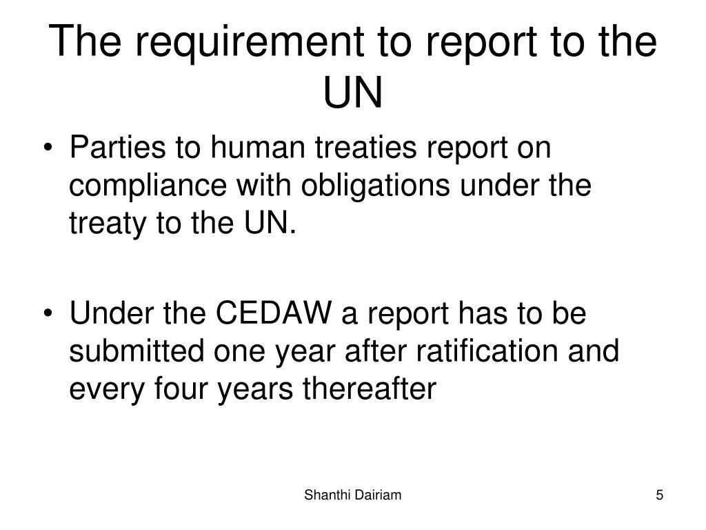 The requirement to report to the UN