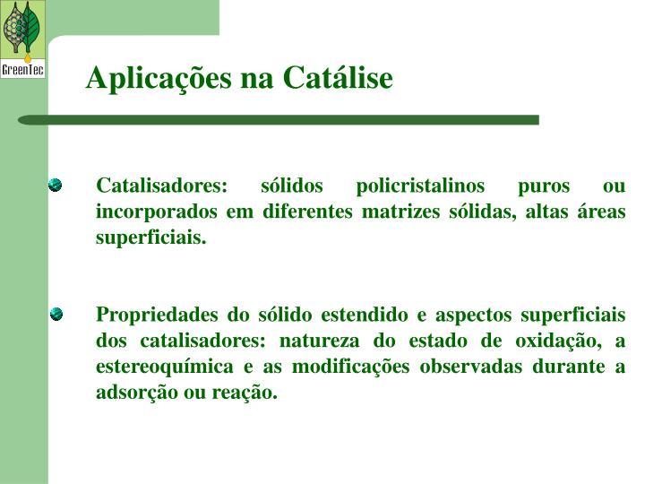 Aplicações na Catálise
