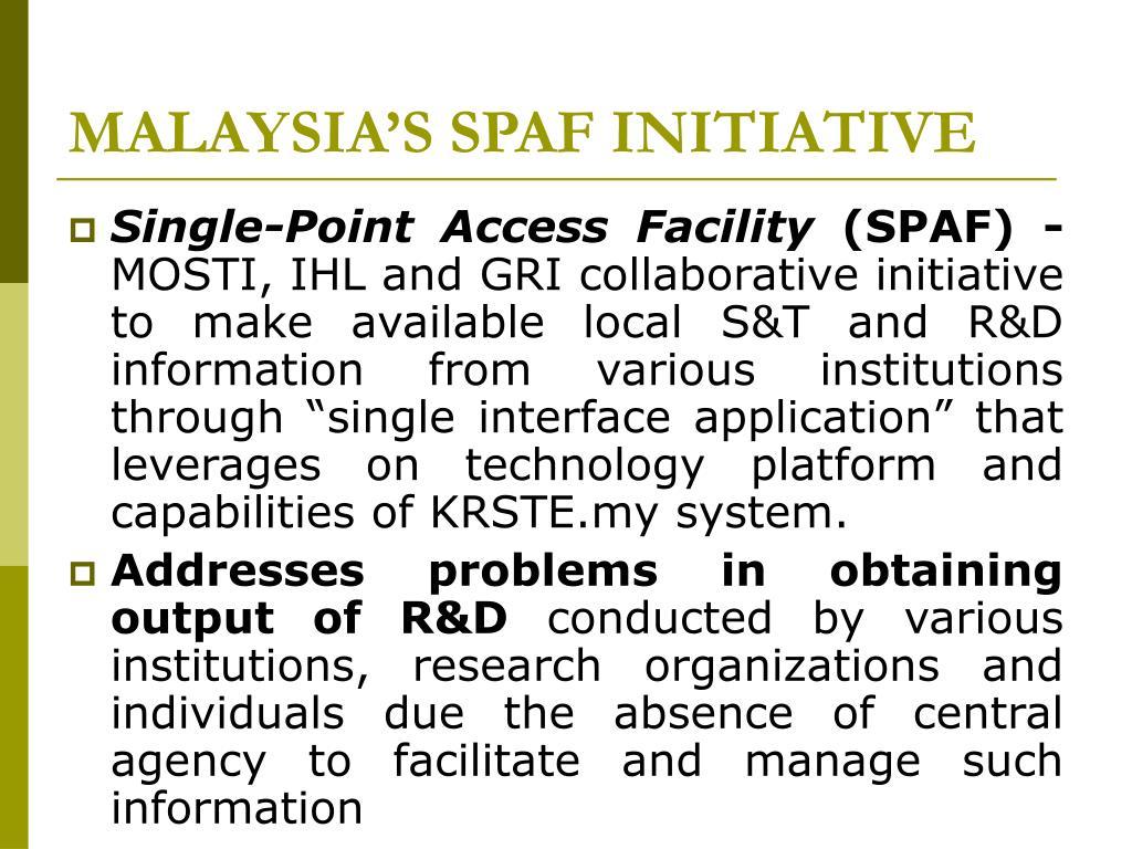 MALAYSIA'S SPAF INITIATIVE