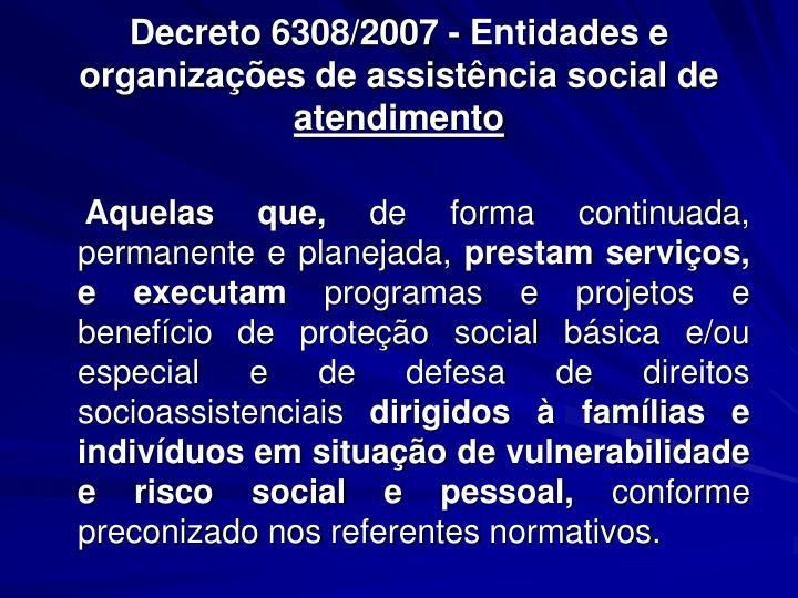 Decreto 6308/2007