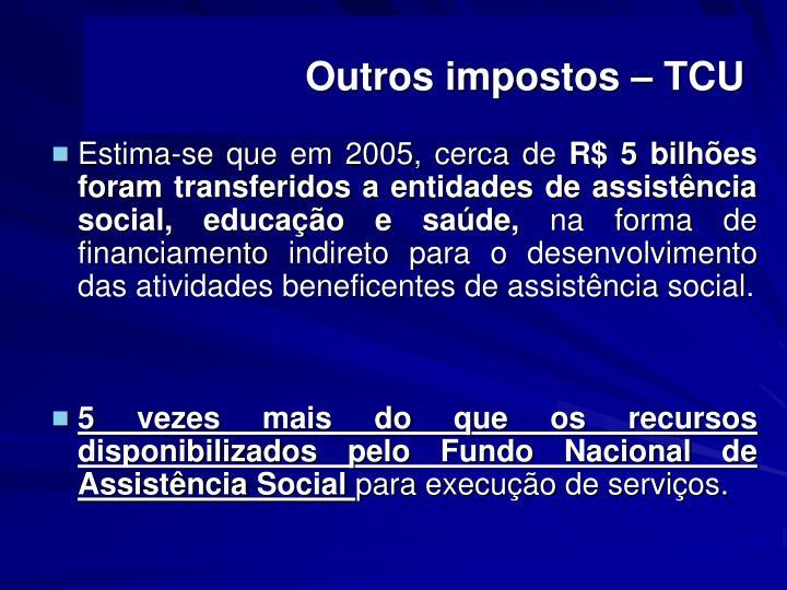 Outros impostos – TCU