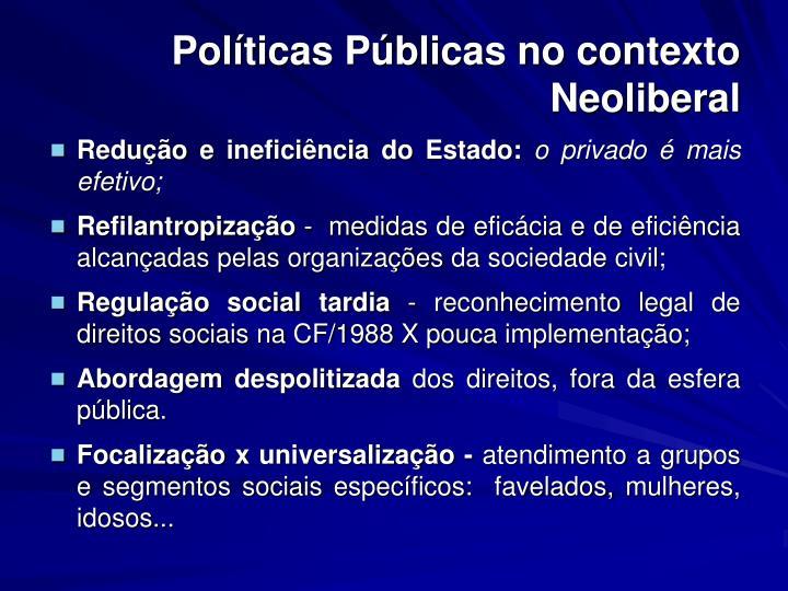 Políticas Públicas no contexto Neoliberal