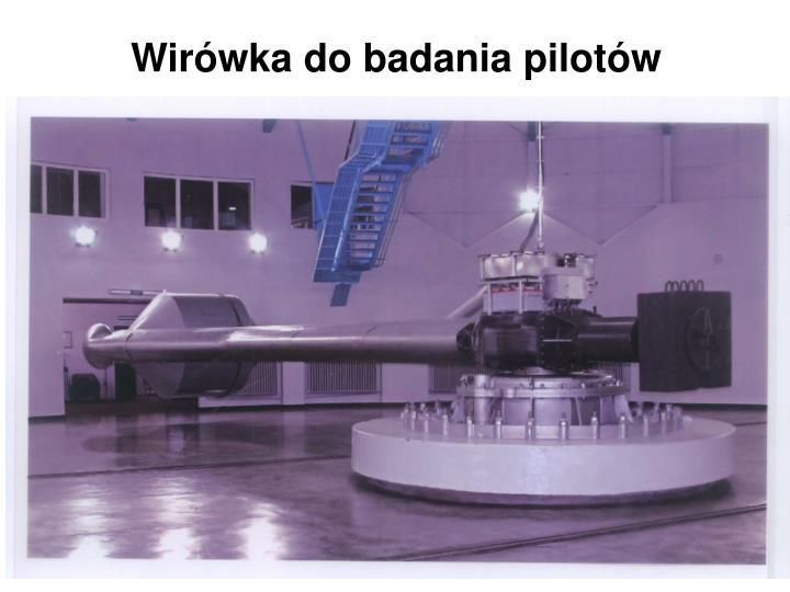 Wirówka do badania pilotów
