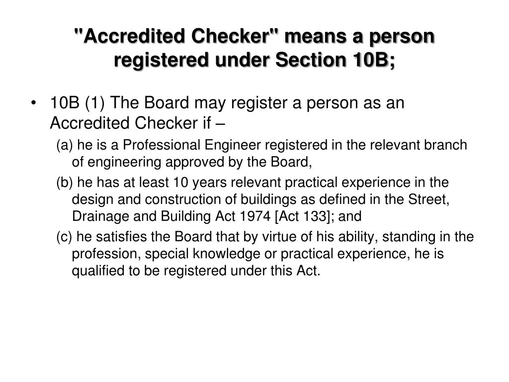 """Accredited Checker"" means a person registered under Section 10B;"