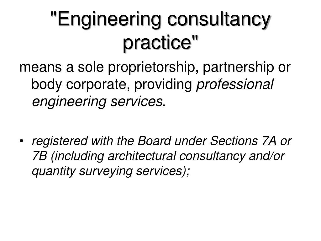 """""""Engineering consultancy practice"""""""