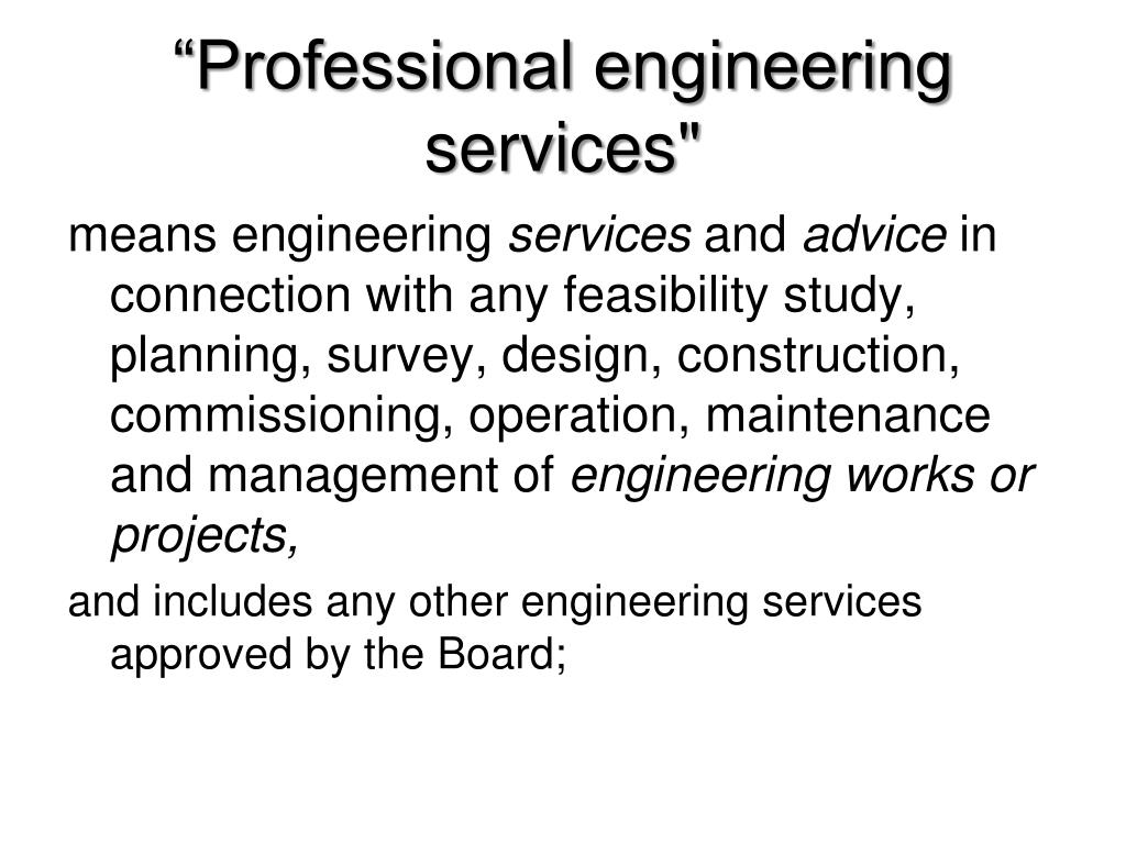 """Professional engineering services"""