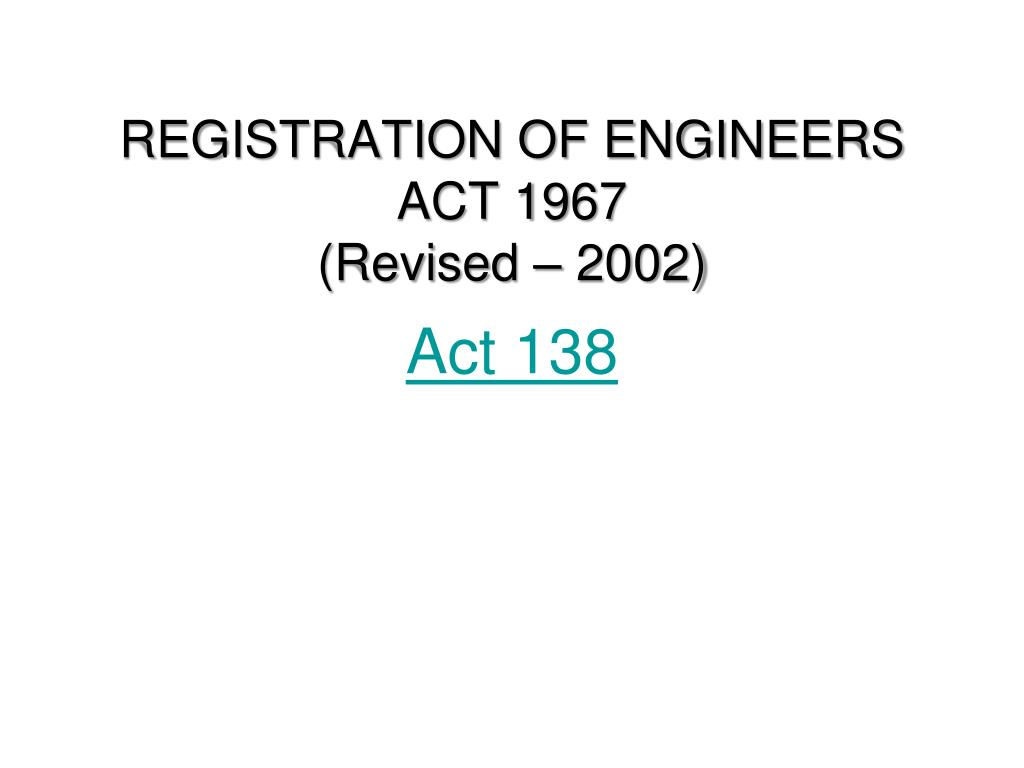REGISTRATION OF ENGINEERS ACT 1967
