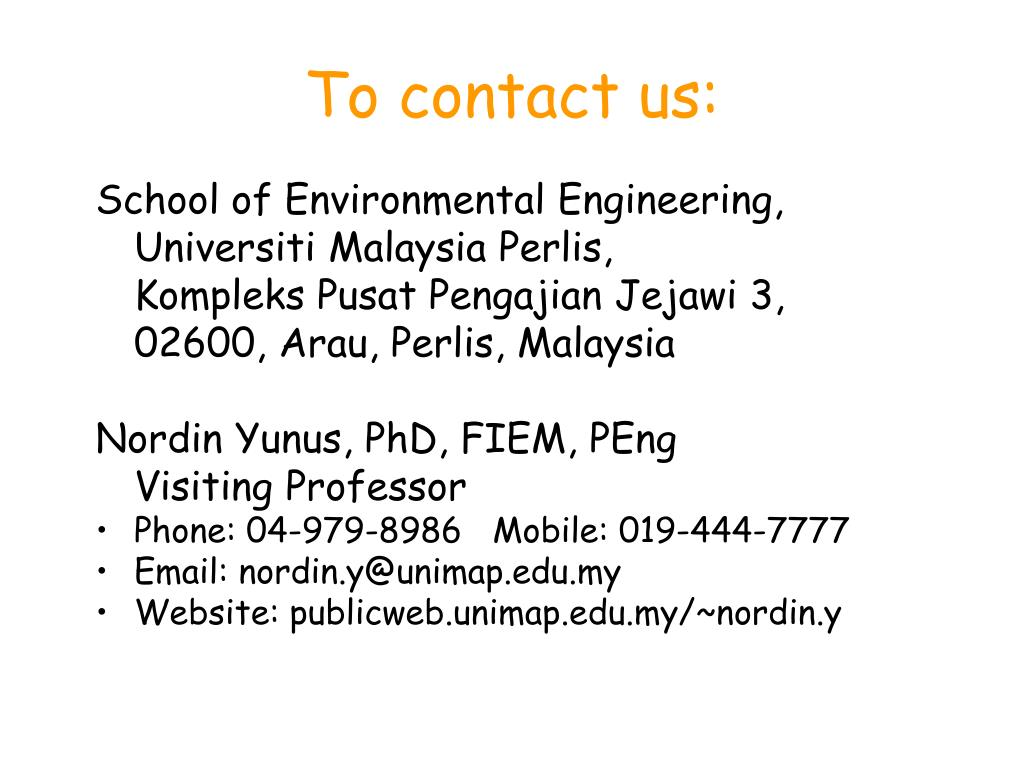 To contact us: