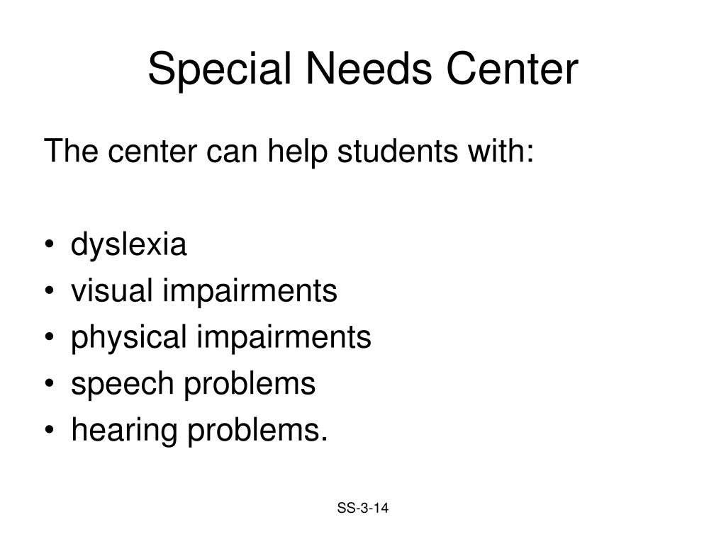 Special Needs Center