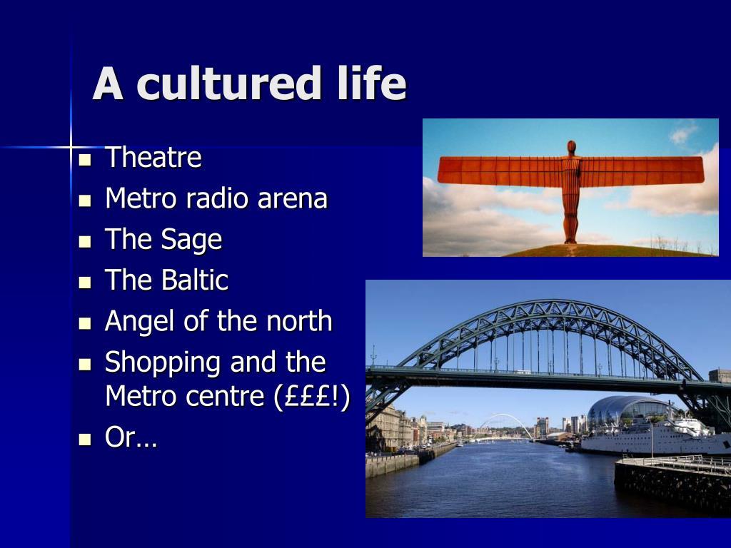 A cultured life