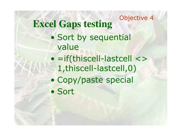 Excel Gaps testing