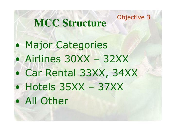 MCC Structure
