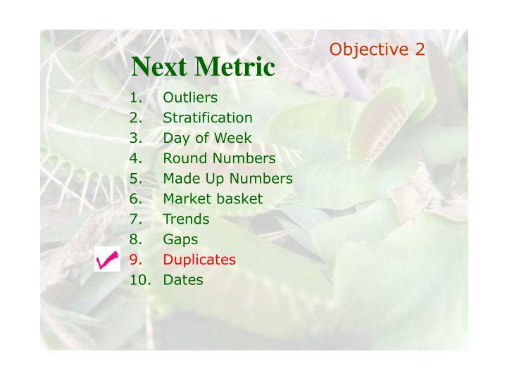 Next Metric
