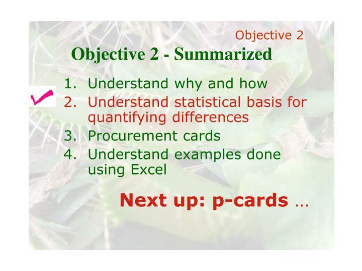 Objective 2 - Summarized