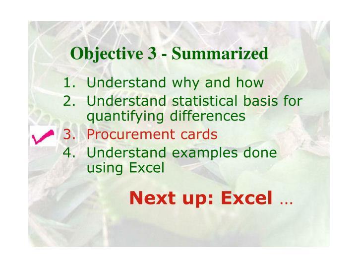 Objective 3 - Summarized