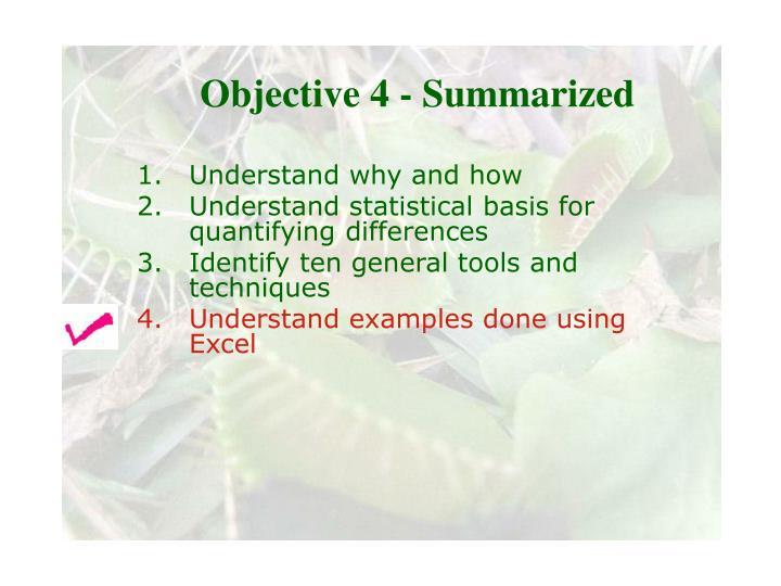 Objective 4 - Summarized