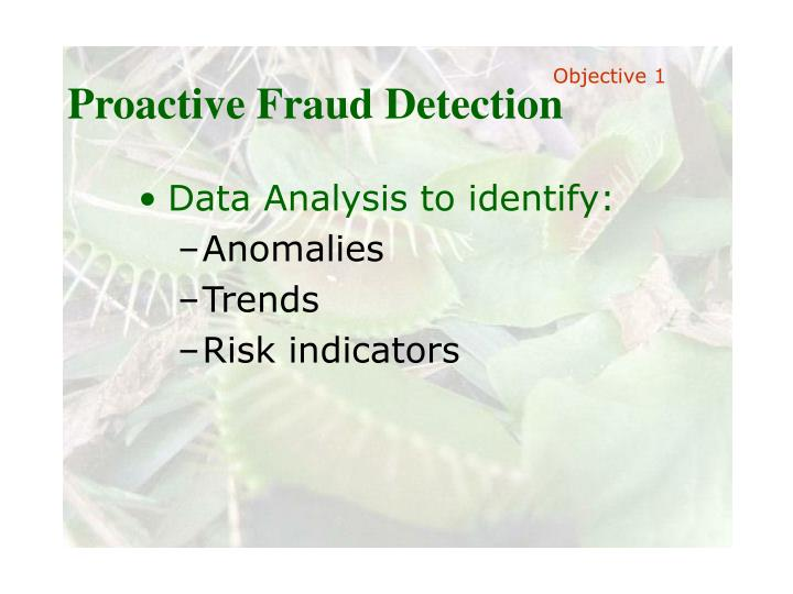 Proactive Fraud Detection