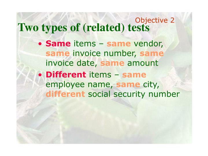 Two types of (related) tests