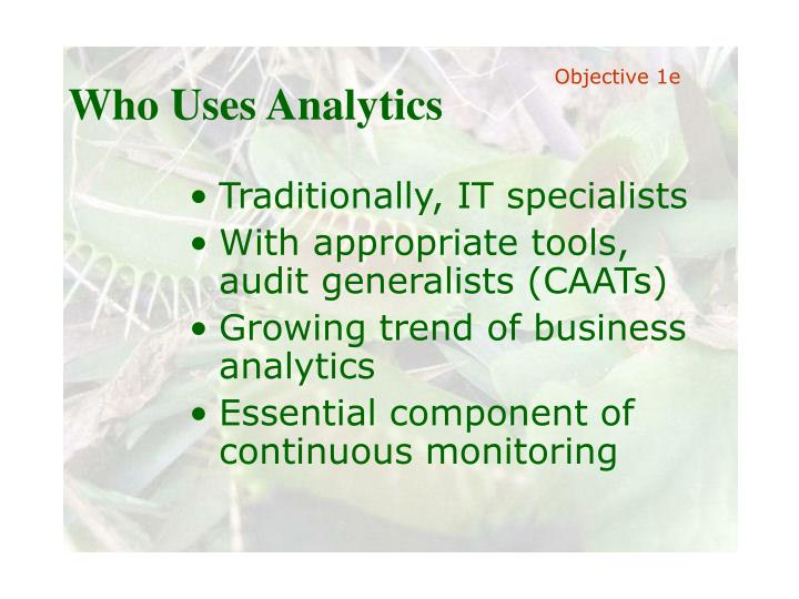 Who Uses Analytics