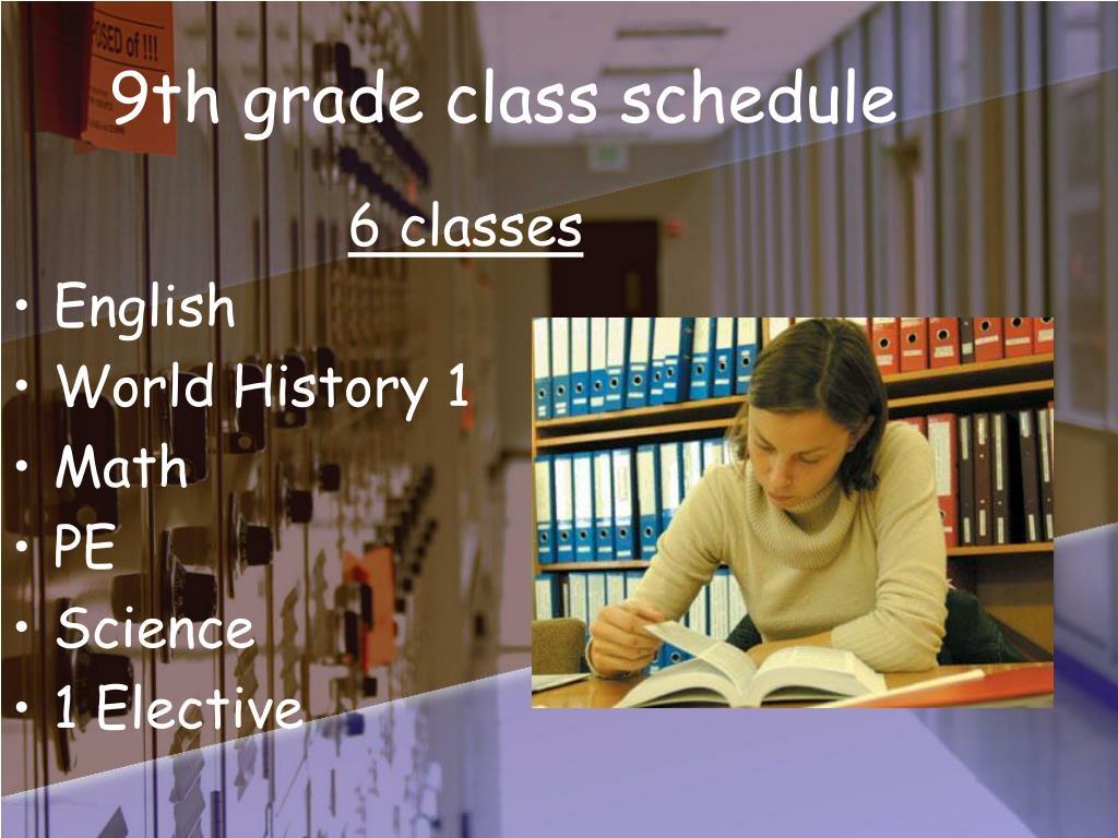9th grade class schedule