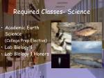 required classes science