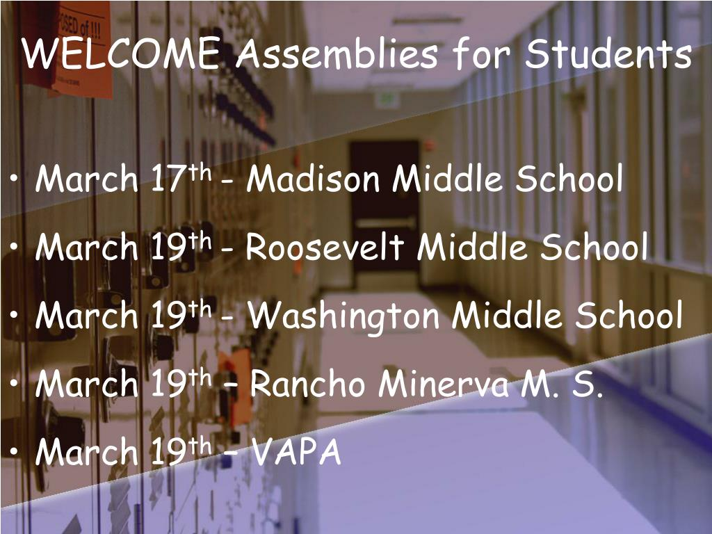 WELCOME Assemblies for Students