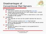 disadvantages of conventional mail servers