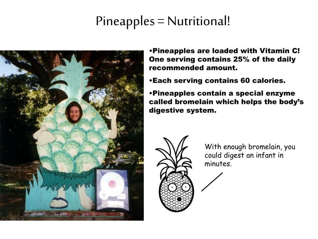 Pineapples = Nutritional!