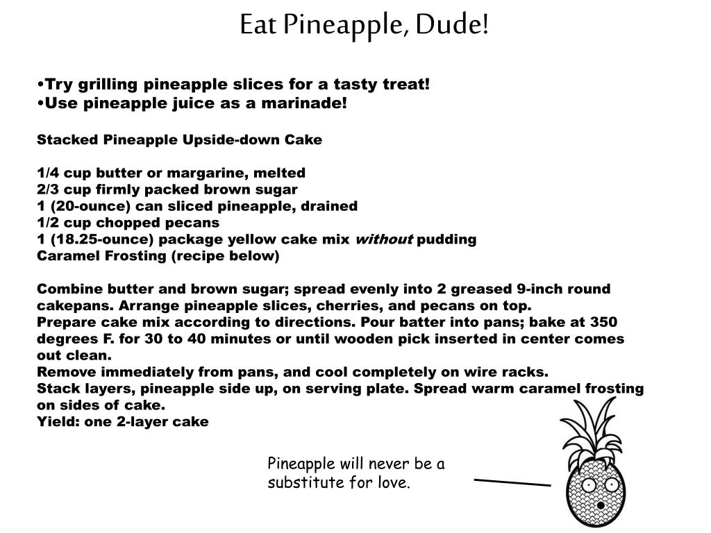 Eat Pineapple, Dude!