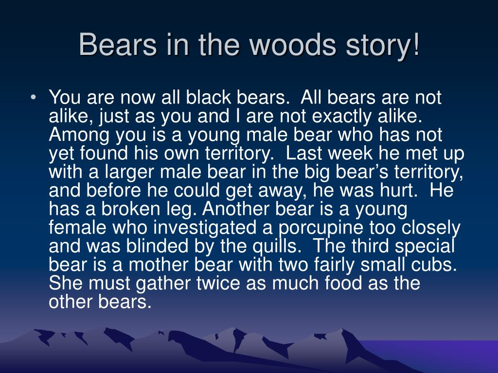 Bears in the woods story!