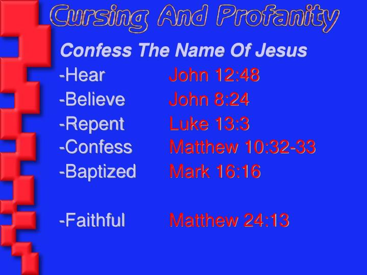 Confess The Name Of Jesus