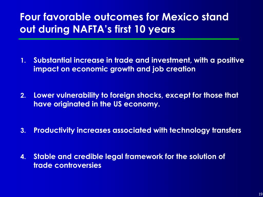 Four favorable outcomes for Mexico stand out during NAFTA's first 10 years