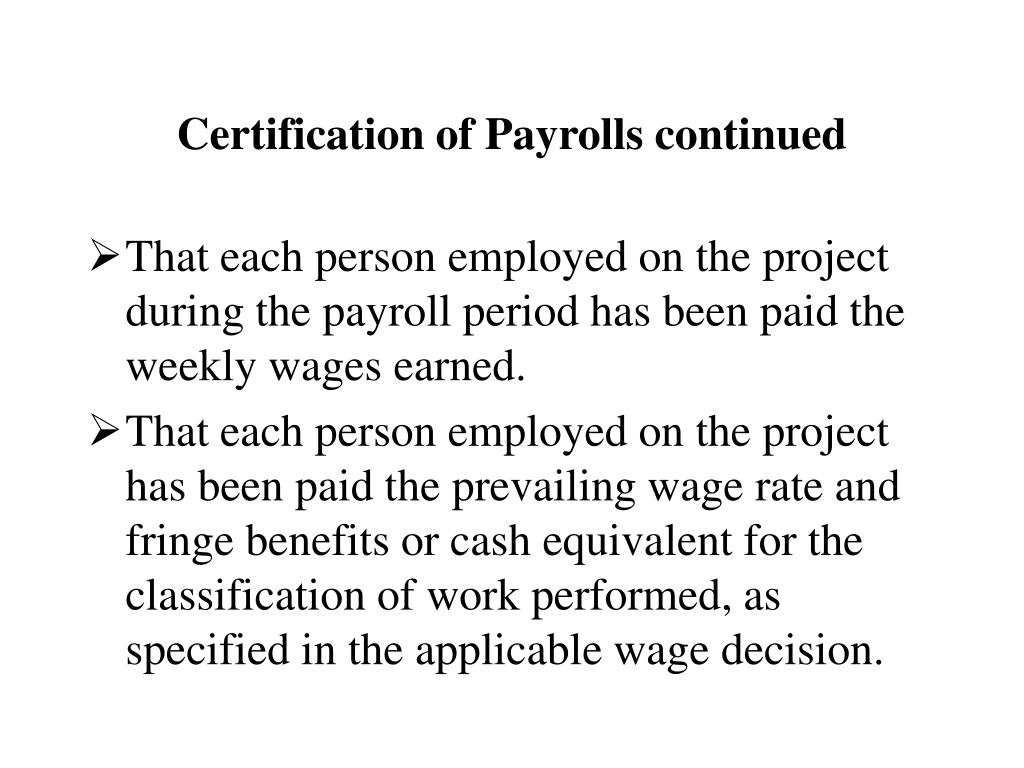 Certification of Payrolls continued