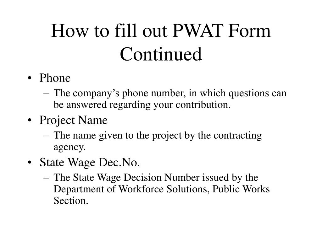How to fill out PWAT Form Continued