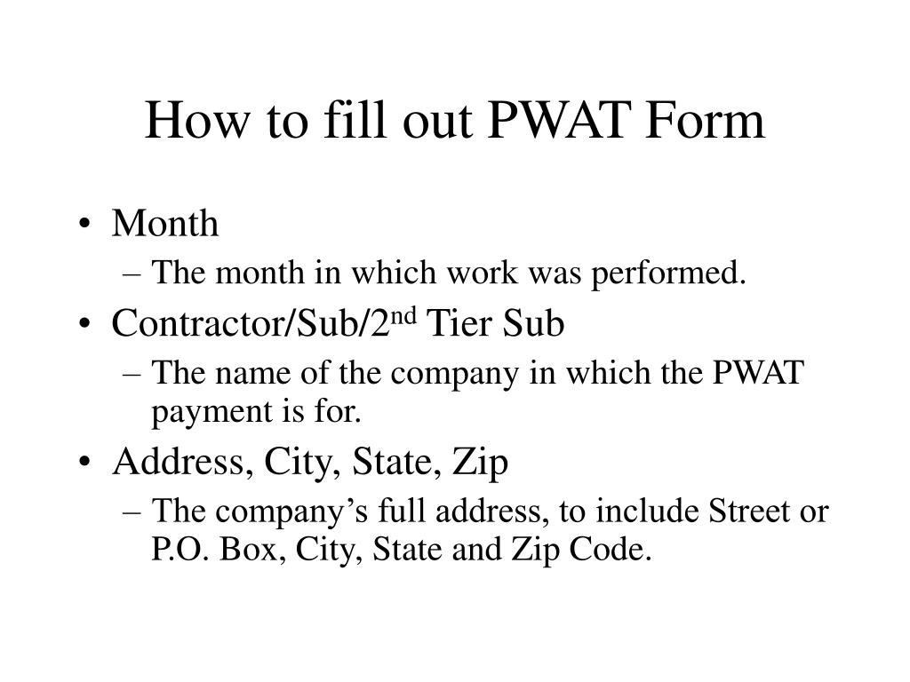 How to fill out PWAT Form