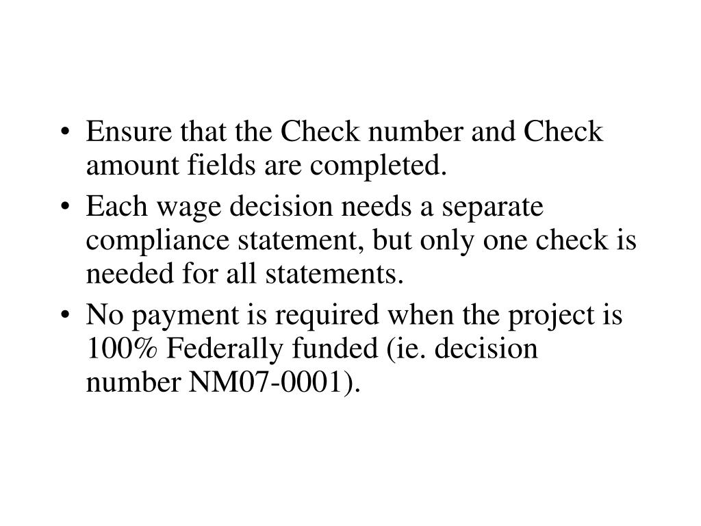 Ensure that the Check number and Check amount fields are completed.