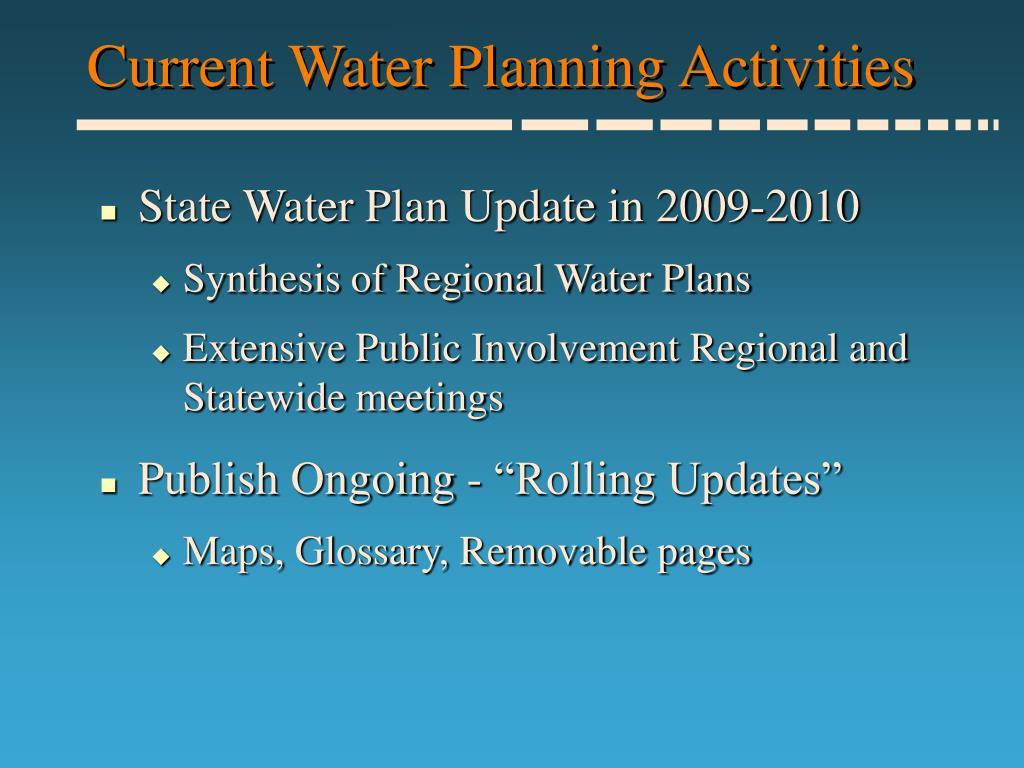 Current Water Planning Activities