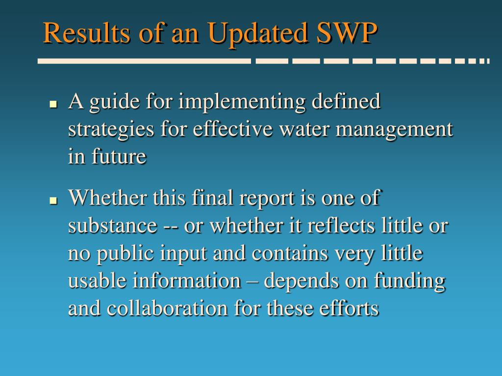 Results of an Updated SWP