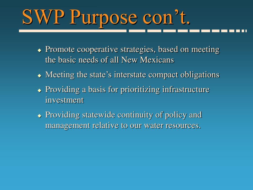 SWP Purpose con't.