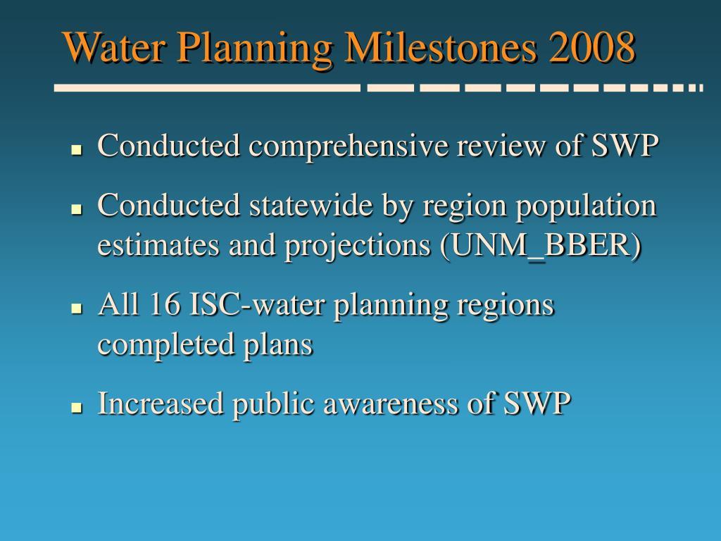 Water Planning Milestones 2008