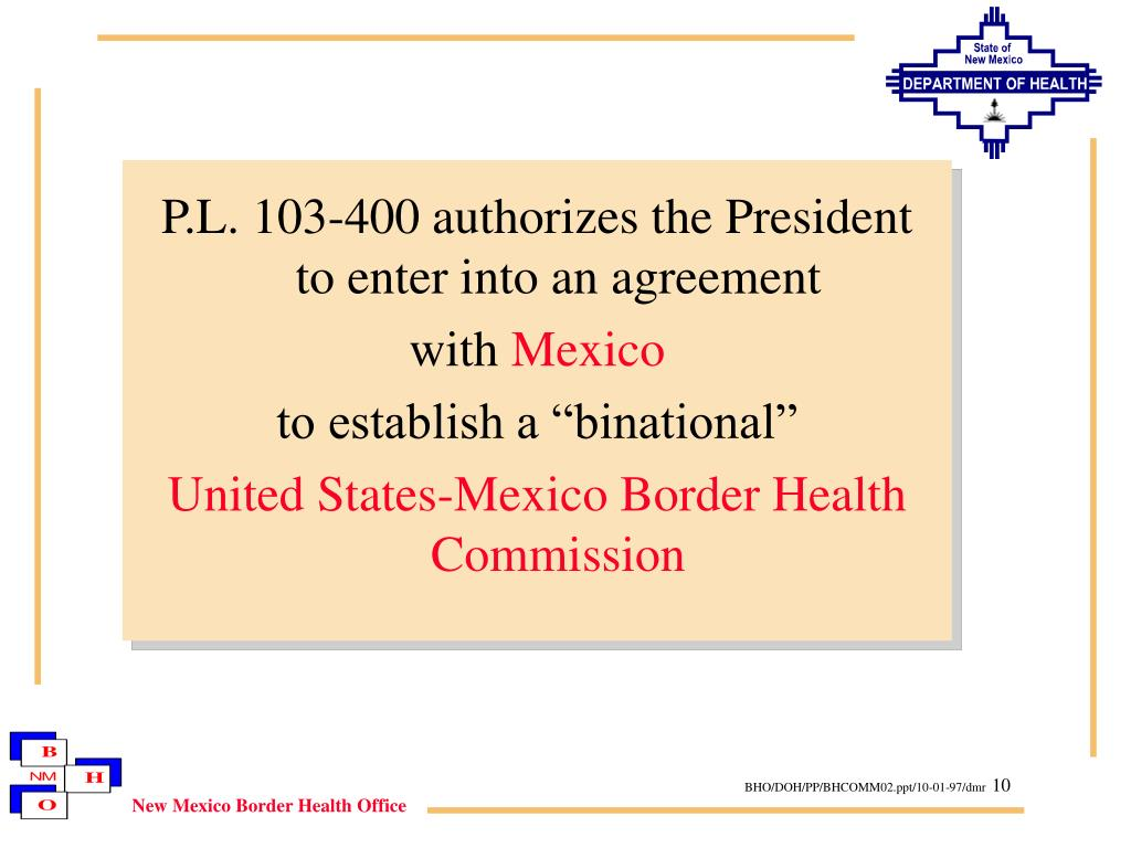 P.L. 103-400 authorizes the President to enter into an agreement