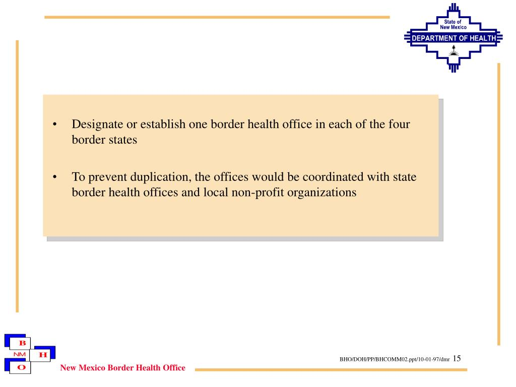 Designate or establish one border health office in each of the four border states