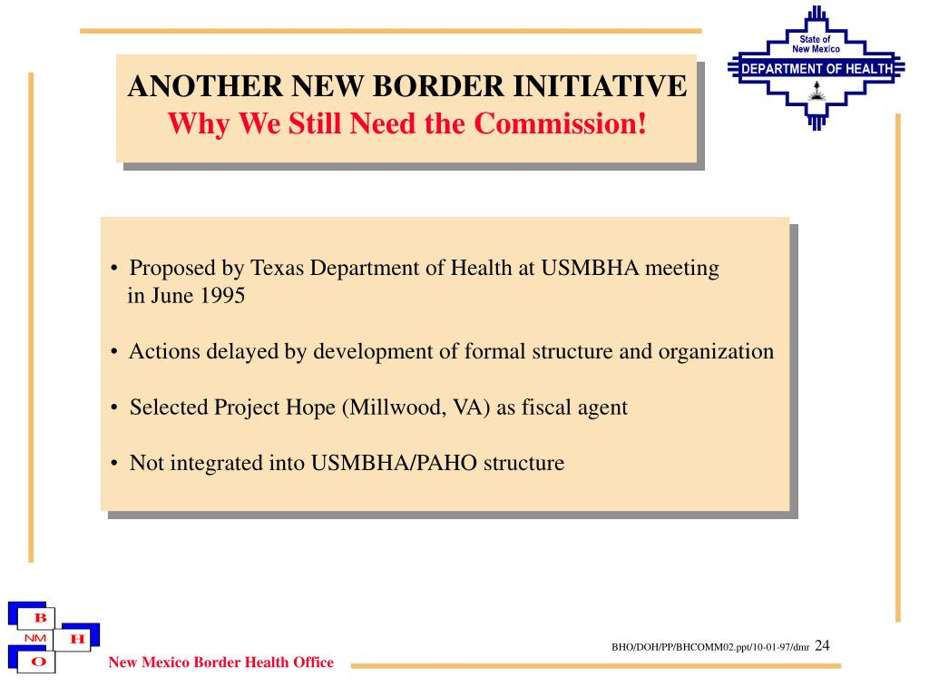 ANOTHER NEW BORDER INITIATIVE