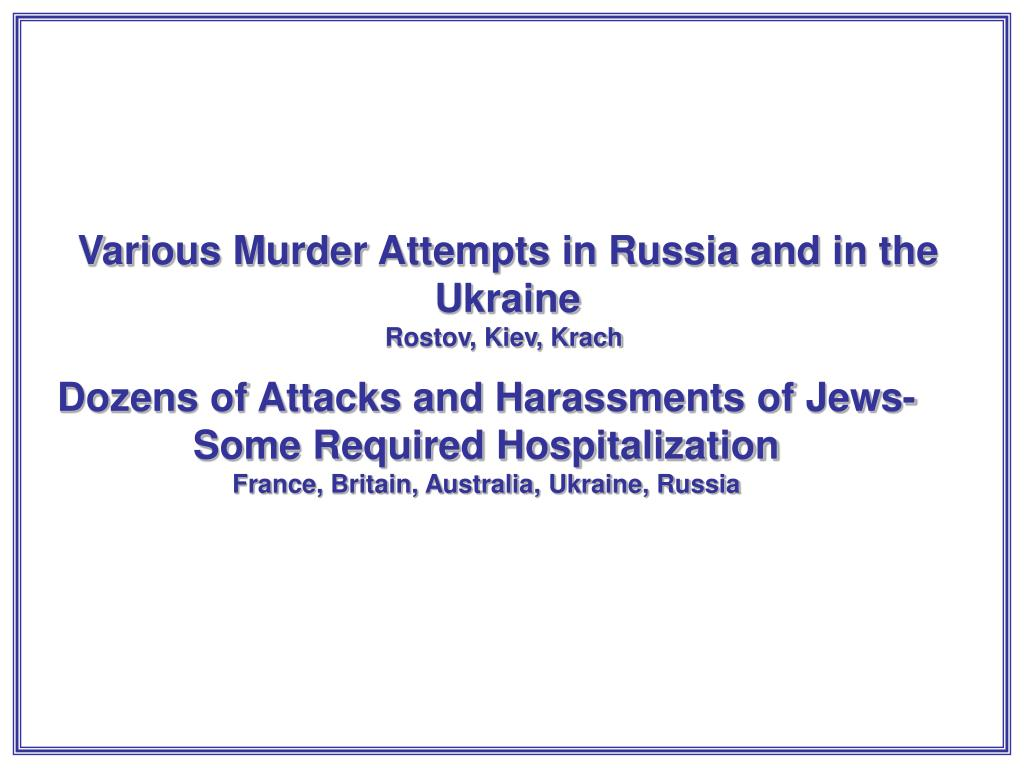 Various Murder Attempts in Russia and in the Ukraine
