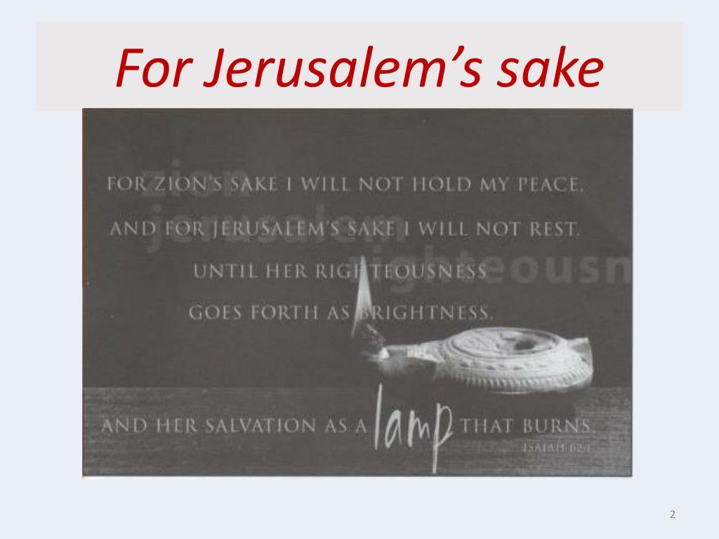 For Jerusalem's sake