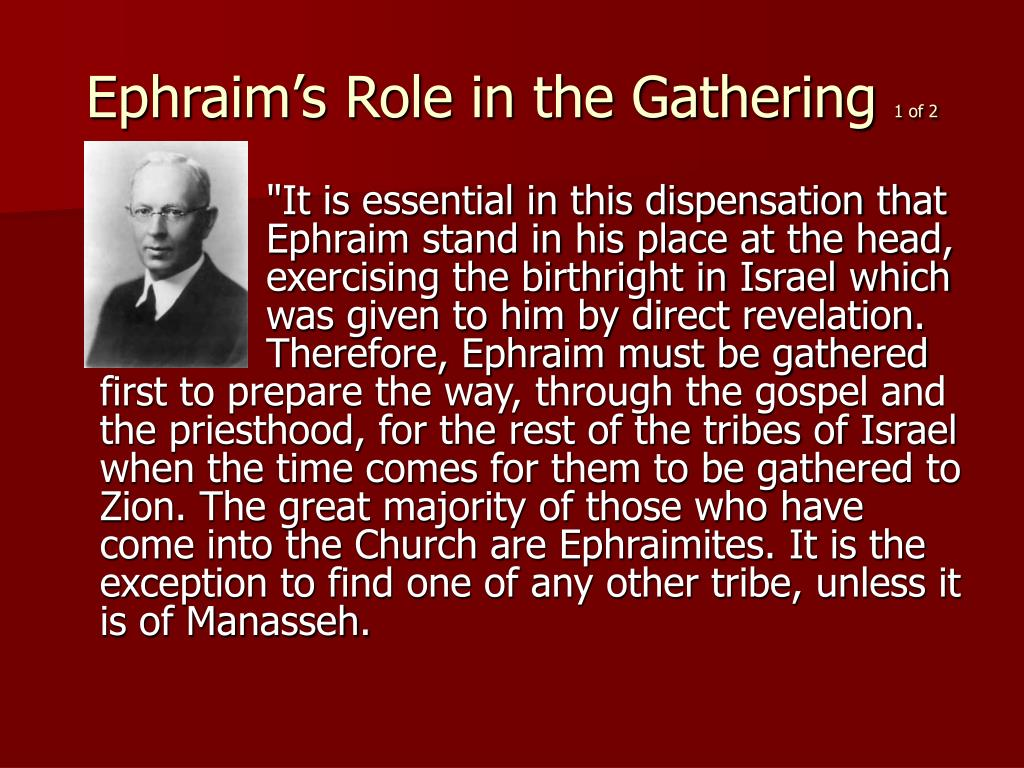 Ephraim's Role in the Gathering