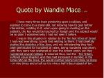 quote by wandle mace 1 of 4